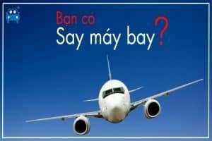 Giải pháp tránh mệt mỏi và vật dụng cần thiết khi đi máy bay